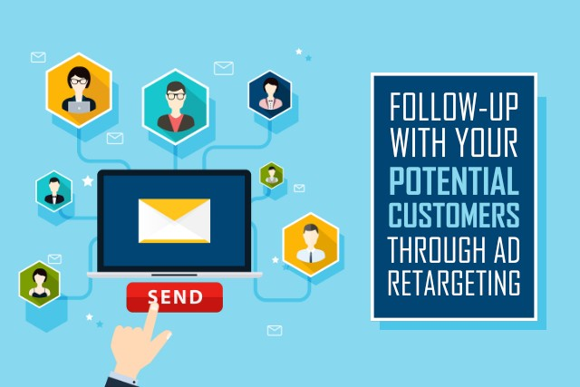 Follow-up with your Potential Customers through Ad Retargeting